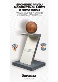 Monument to the first football in Croatia Županja, 8 December 2015
